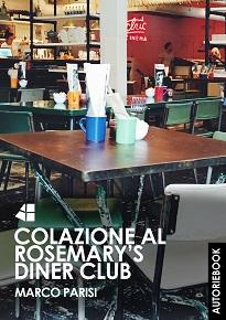colazione-al-rosemarys-diner-club-marco-parisi